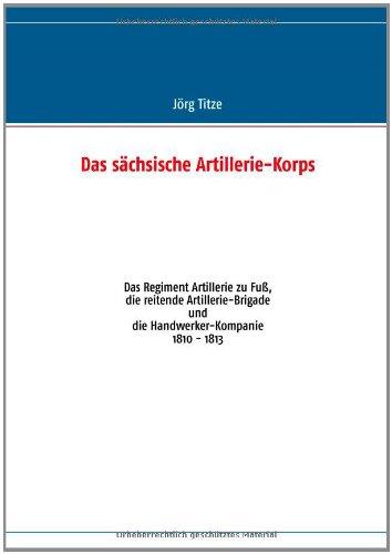 Das S Chsische Artillerie-Korps 9783848206230