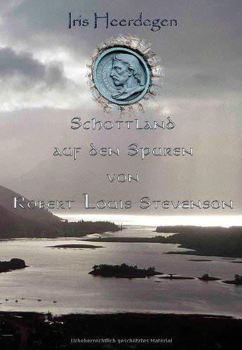 Schottland Auf Den Spuren Von Robert Louis Stevenson 9783848207091