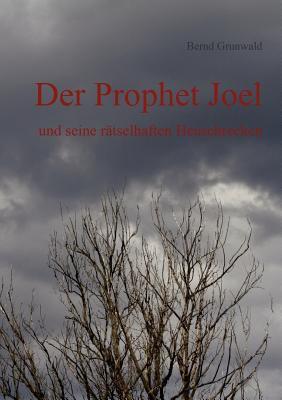 Der Prophet Joel 9783848207442