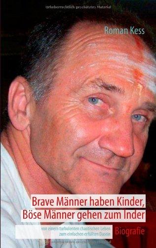 Brave M Nner Haben Kinder, B Se M Nner Gehen Zum Inder 9783848211043