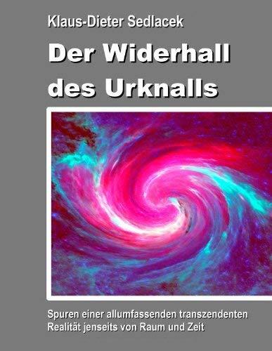 Der Widerhall Des Urknalls 9783848212255
