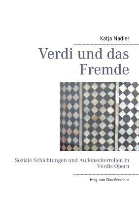Verdi Und Das Fremde 9783848216741