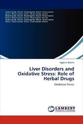 Liver Disorders and Oxidative Stress: Role of Herbal Drugs 19191487