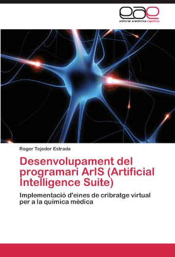 Desenvolupament del Programari Aris (Artificial Intelligence Suite) 9783848451142