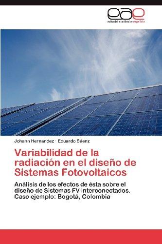 Variabilidad de La Radiaci N En El Dise O de Sistemas Fotovoltaicos 9783848452453
