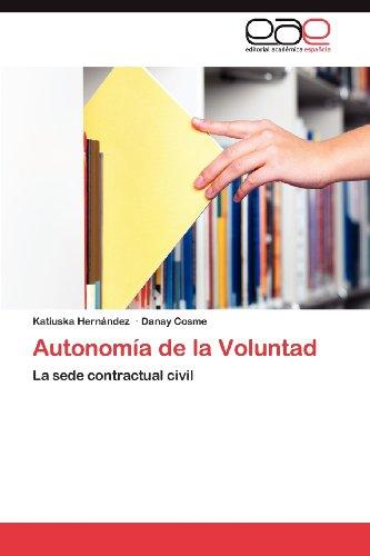 Autonom a de La Voluntad 9783848453160