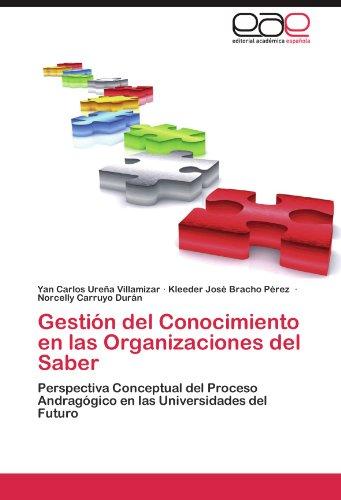 Gesti N del Conocimiento En Las Organizaciones del Saber 9783848455287