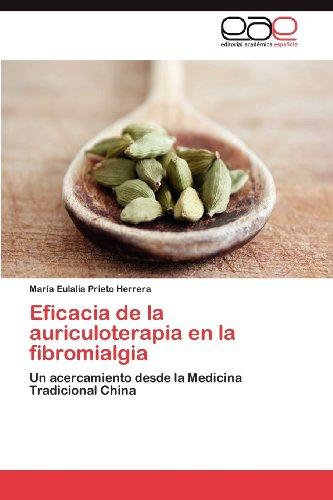 Eficacia de La Auriculoterapia En La Fibromialgia 9783848455607