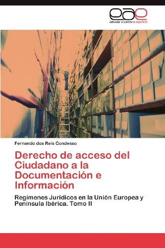 Derecho de Acceso del Ciudadano a la Documentaci N E Informaci N 9783848458028
