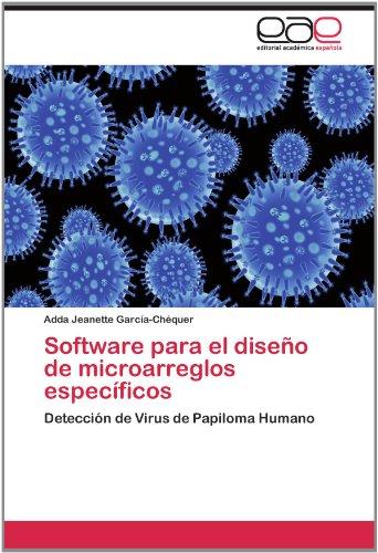 Software Para El Dise O de Microarreglos Espec Ficos 9783848458271
