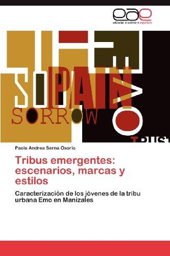 Tribus Emergentes: Escenarios, Marcas y Estilos 9783848458288