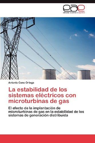 La Estabilidad de Los Sistemas El Ctricos Con Microturbinas de Gas 9783848459513