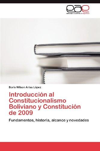 Introducci N Al Constitucionalismo Boliviano y Constituci N de 2009 9783848460908