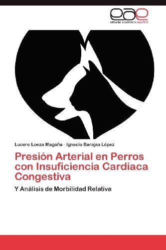 Presi N Arterial En Perros Con Insuficiencia Cardiaca Congestiva 9783848461011