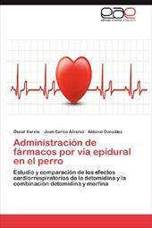 Administraci N de F Rmacos Por V a Epidural En El Perro 18267799