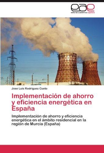 Implementaci N de Ahorro y Eficiencia Energ Tica En Espa a 9783848461219