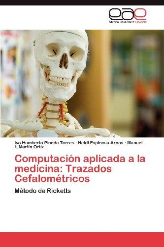 Computaci N Aplicada a la Medicina: Trazados Cefalom Tricos 9783848461820