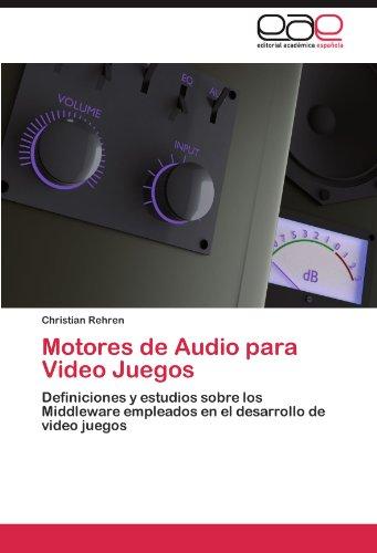 Motores de Audio Para Video Juegos 9783848461844
