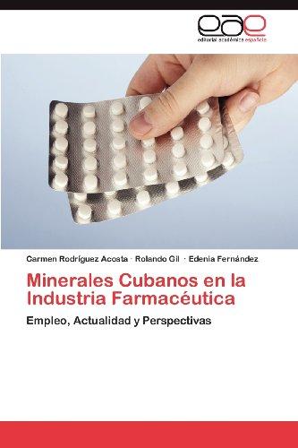 Minerales Cubanos En La Industria Farmac Utica 9783848462667