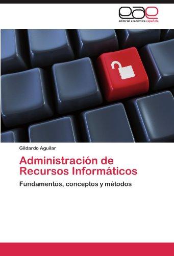 Administraci N de Recursos Inform Ticos 9783848462766