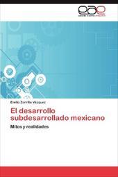 El Desarrollo Subdesarrollado Mexicano 18371656