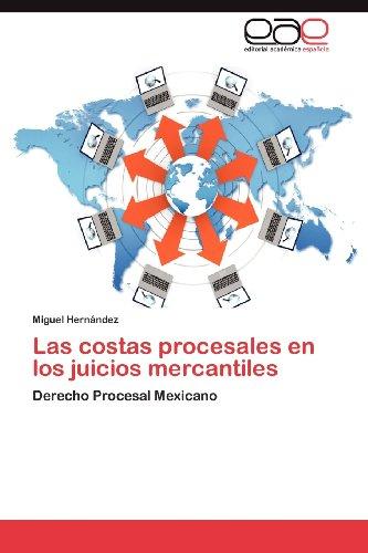 Las Costas Procesales En Los Juicios Mercantiles 9783848464401