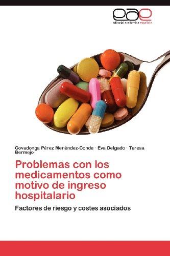 Problemas Con Los Medicamentos Como Motivo de Ingreso Hospitalario 9783848464555