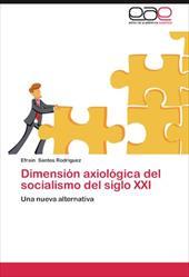 Dimensi N Axiol Gica del Socialismo del Siglo XXI 19013377