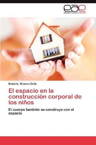 El Espacio En La Construcci N Corporal de Los Ni OS 9783848464869