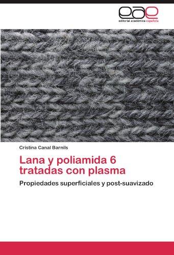 Lana y Poliamida 6 Tratadas Con Plasma 9783848465071