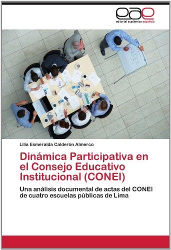 Din Mica Participativa En El Consejo Educativo Institucional (Conei) 9783848465552