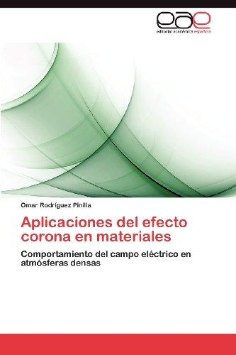 Aplicaciones del Efecto Corona En Materiales 9783848466429