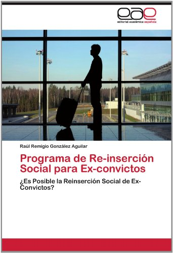 Programa de Re-Inserci N Social Para Ex-Convictos