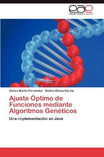 Ajuste Ptimo de Funciones Mediante Algoritmos Gen Ticos 9783848466573