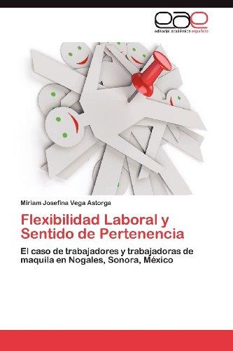 Flexibilidad Laboral y Sentido de Pertenencia 9783848467204