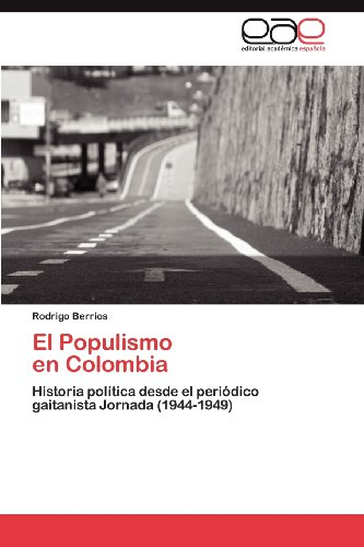 El Populismo En Colombia 9783848467211