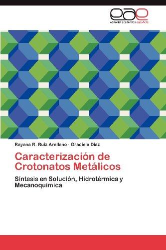 Caracterizaci N de Crotonatos Met Licos 9783848467372