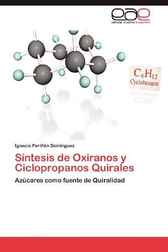 S Ntesis de Oxiranos y Ciclopropanos Quirales 9783848470037