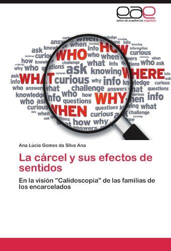 La C Rcel y Sus Efectos de Sentidos 9783848471232