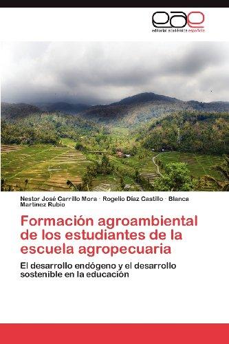 Formaci N Agroambiental de Los Estudiantes de La Escuela Agropecuaria 9783848471256