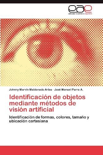 Identificaci N de Objetos Mediante M Todos de Visi N Artificial 9783848471515