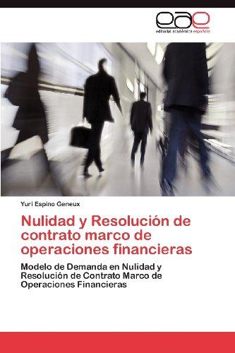 Nulidad y Resoluci N de Contrato Marco de Operaciones Financieras 9783848472093