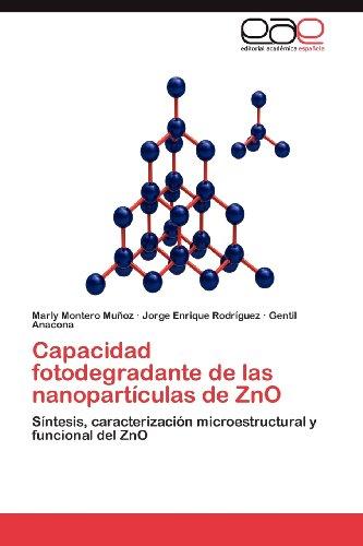 Capacidad Fotodegradante de Las Nanopart Culas de Zno 9783848472956