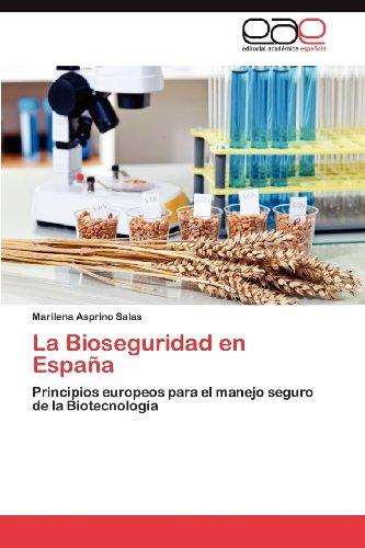La Bioseguridad En Espa a 9783848473397
