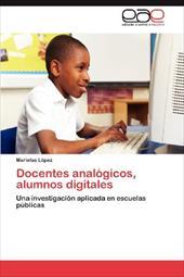 Docentes Anal Gicos, Alumnos Digitales 18268003