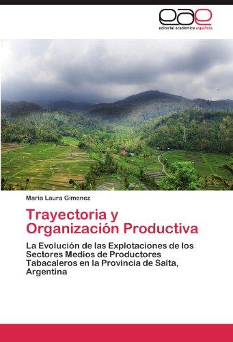 Trayectoria y Organizaci N Productiva 9783848473779