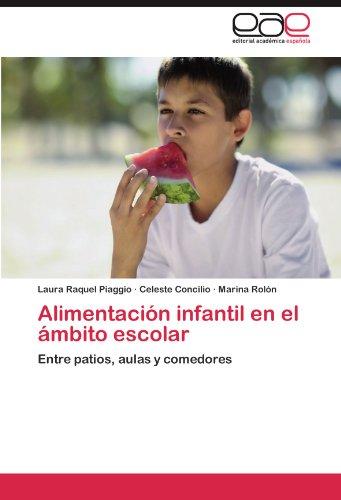 Alimentaci N Infantil En El Mbito Escolar 9783848474318