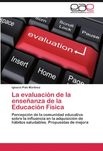 La Evaluaci N de La Ense Anza de La Educaci N F Sica 9783848474516
