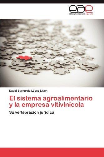 El Sistema Agroalimentario y La Empresa Vitivin Cola 9783848474868