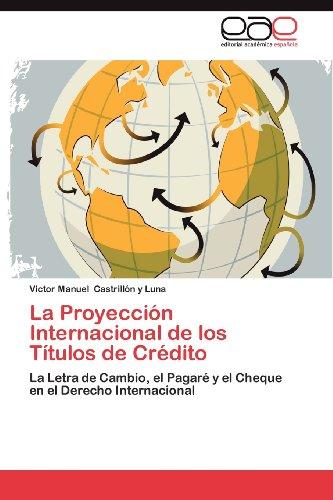 La Proyecci N Internacional de Los T Tulos de Cr Dito 9783848475612